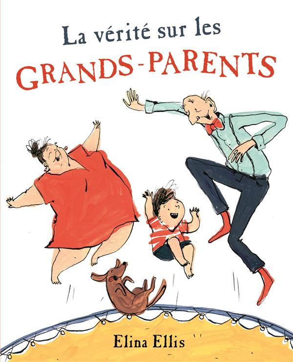 LA VERITE SUR LES GRANDS-PARENTS